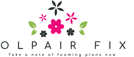 Olpair Fix | Take a note of foaming plans now